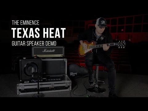 The Eminence Texas Heat Guitar Speaker Demo