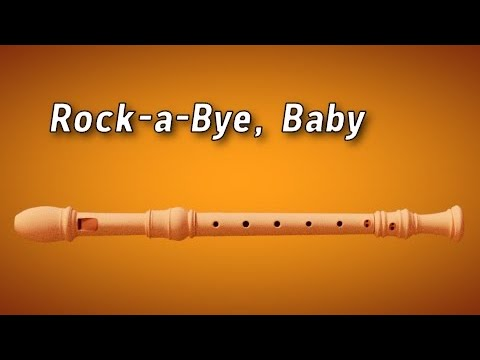 How to Play : Rock-a-Bye, Baby - Flute