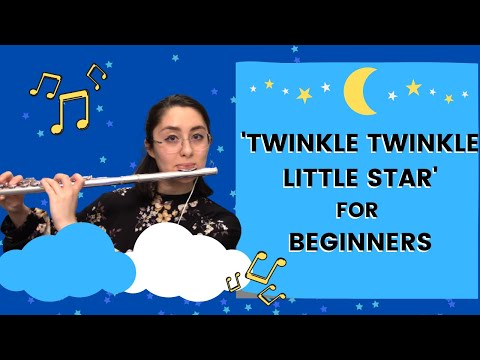 """How to Play """"Twinkle Twinkle Little Star"""" on Flute for Beginners   with 6 Part Accompaniment"""