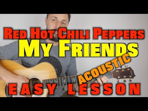 Red Hot Chili Peppers -My Friends Acoustic Lesson