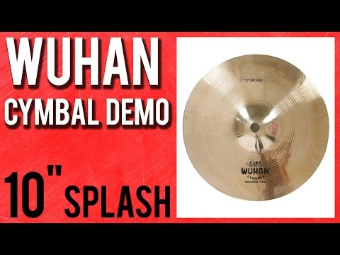 "Wuhan 10"" Traditional Series Splash Cymbal Demo"