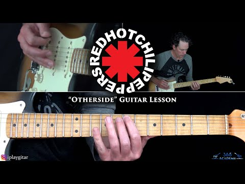 Red Hot Chili Peppers - Otherside Guitar Lesson
