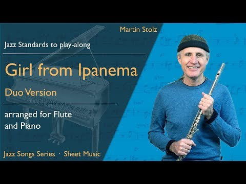 """Play """"The Girl from Ipanema"""" arranged for flute and piano"""
