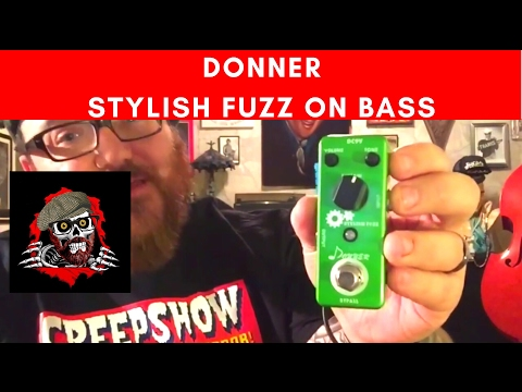 Cheap and easy! Donner Stylish Fuzz on bass