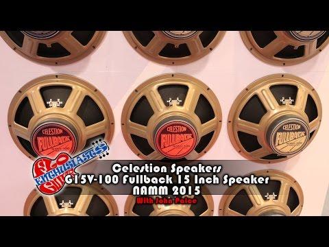 NAMM 2015: Celestion G15V-100 Fullback 15 Inch Speaker intro with John Paice