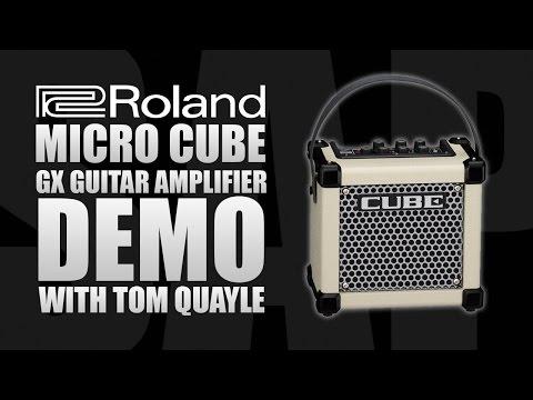 Roland Micro CUBE GX Guitar Amplifier Demo w/ Tom Quayle