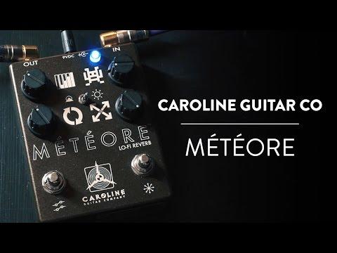 Caroline Guitar Company - Météore Lo-Fi Reverb Demo