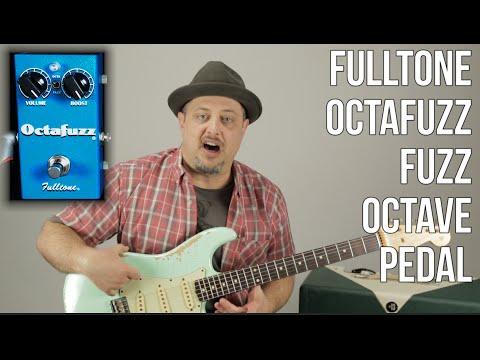 """Fuzz Octave Pedal a la Joe Bonamassa, Gary Clark Jr., Black Keys, and Hendrix """"Octafuzz"""" Fulltone"""